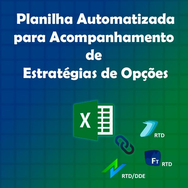 Planilha Automatizada para Controle e Gerenciamento de Estratégias de Opções